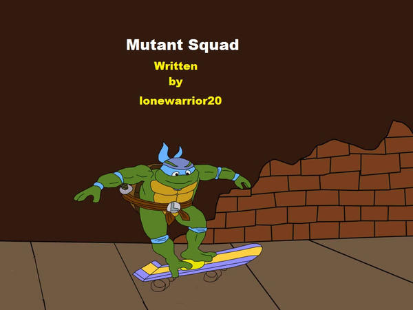 Mutant Squad Title by lonewarrior20