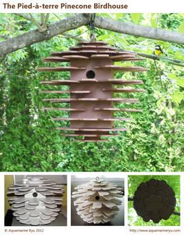 Piedaterre Pinecone Birdhouse