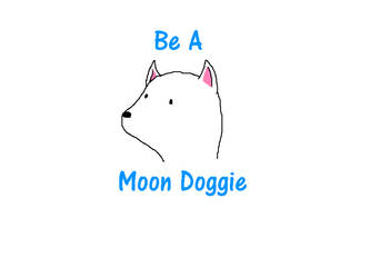 Be A Moon Doggie by summer-leah98