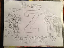 Happy 2nd anniversary The Loud House!  by InifinityM1992