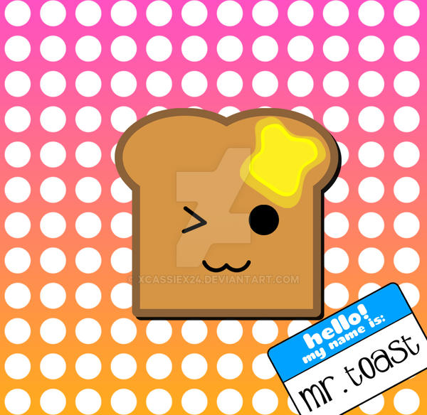 Mr. Toast by xCassiex24