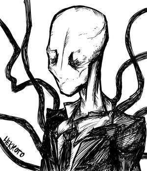 Slenderman cause I missed drawing him