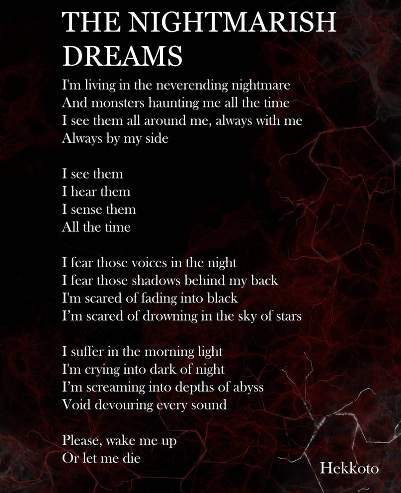 THE NIGHTMARISH DREAMS my poetry