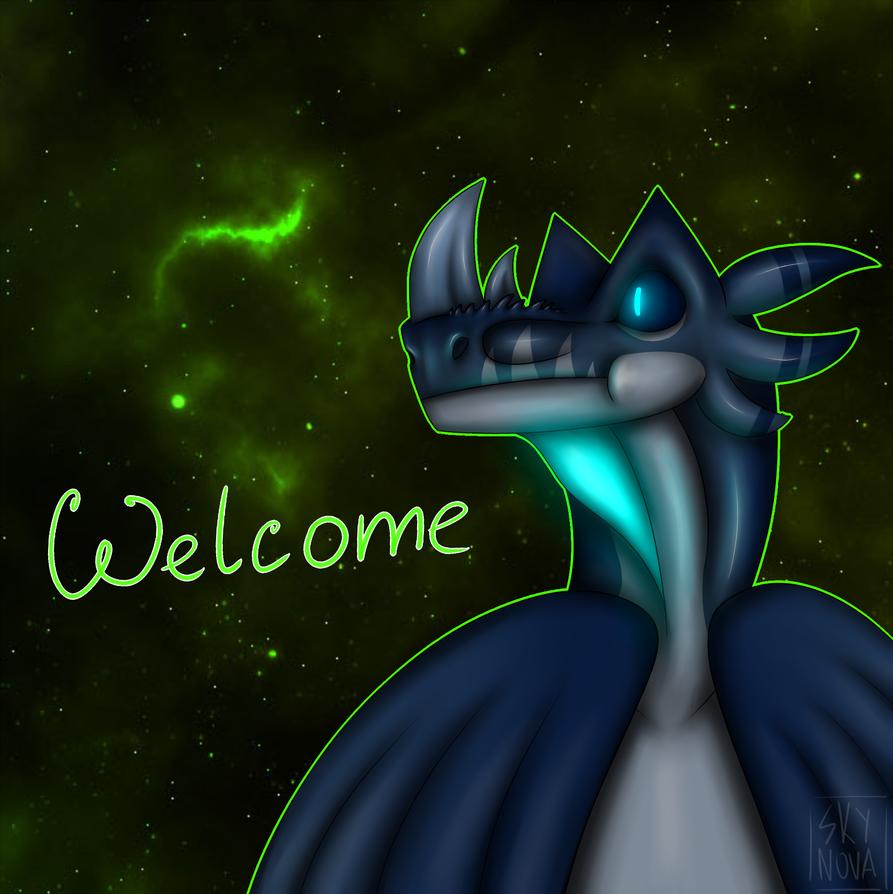 -Welcome- by SkyNovaraptor