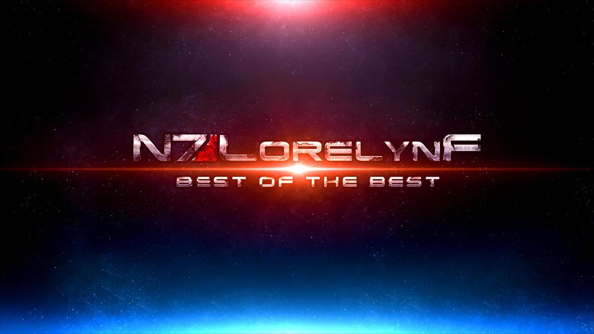 ME3 : Best of The Best Channel Art by LorelynF