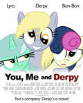 You, Me And Derpy