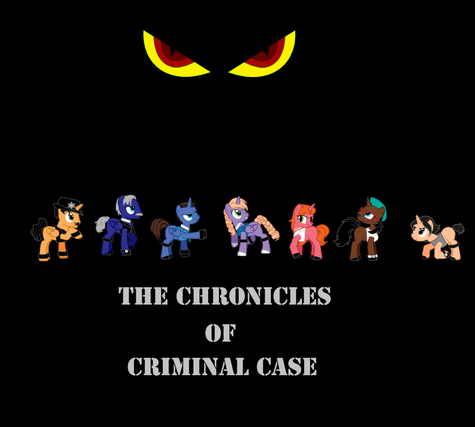 The chronicles of criminal case ponyfied by lunan95 on deviantart the chronicles of criminal case ponyfied by lunan95 buycottarizona Image collections