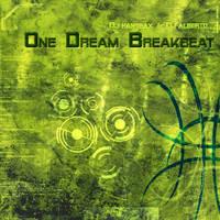 'One dream breakbeat and quot by raffskizze