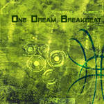 'One dream breakbeat and quot