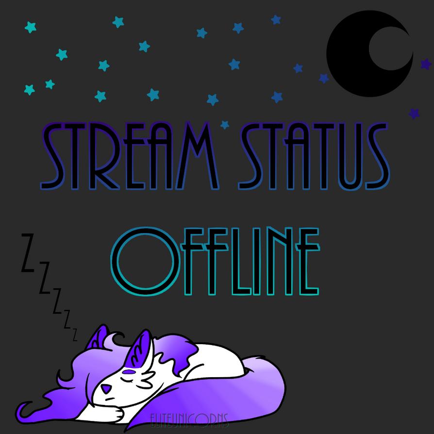Stream Status Image (Offline) by EliteUnicorns