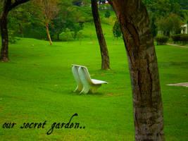 Our Secret Garden. by Talk3talk4