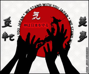 WE STAND WITH YOU JAPAN. by Latin007