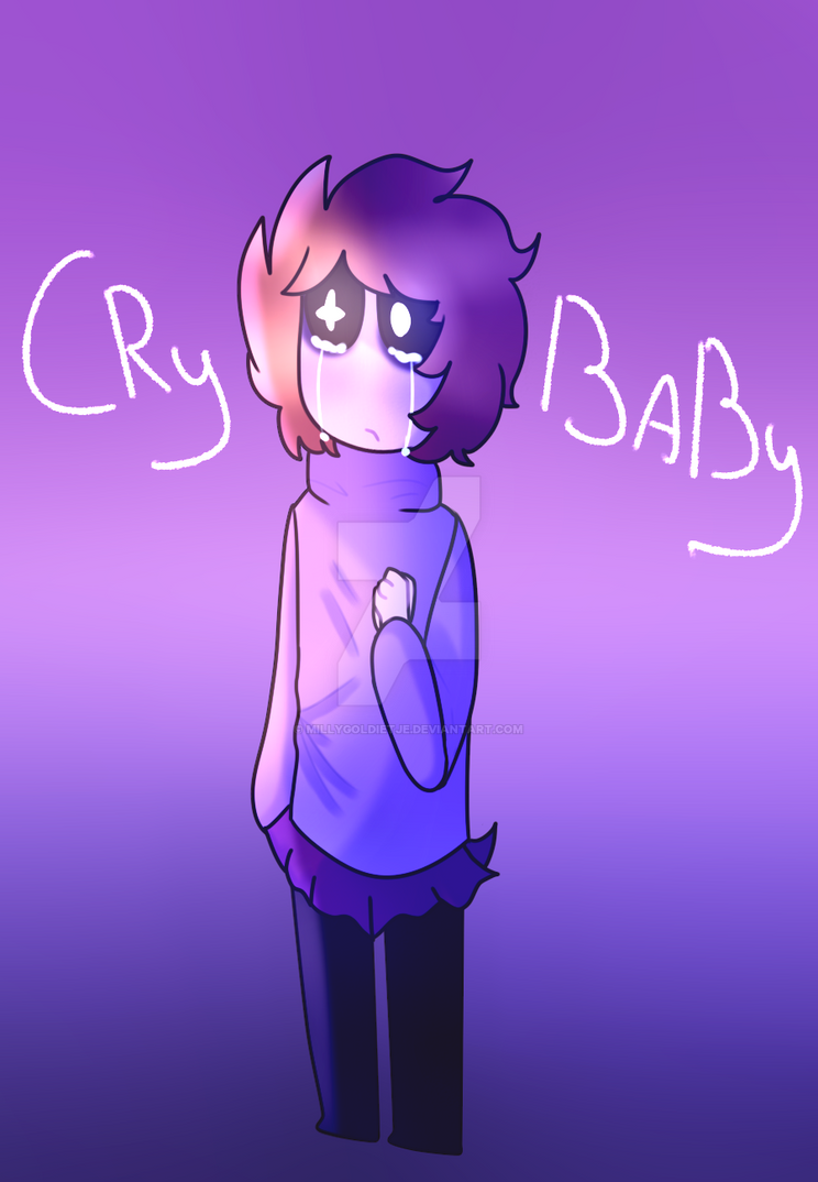 Cry Baby by millygoldietje