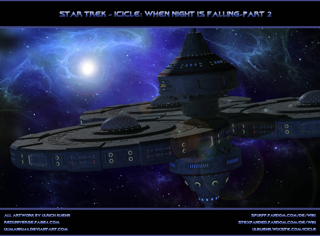 STAR TREK - ICICLE: When night is falling-Part 2