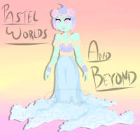 Pastel Worlds And Beyond - OTA - OPEN