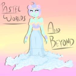 Pastel Worlds And Beyond - OTA - OPEN
