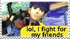 I fight for my friends by leeechy