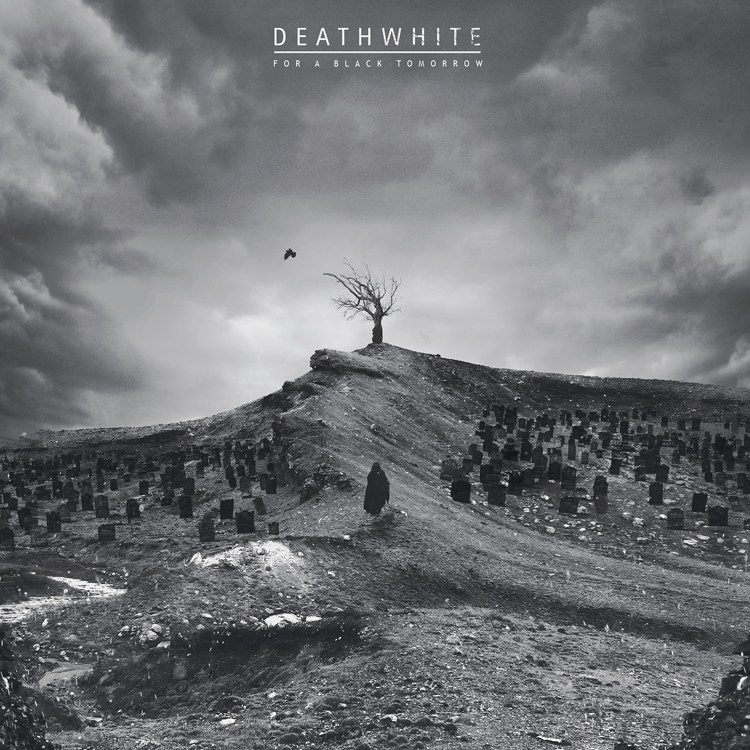 Deathwhite - For a Black Tomorrow by Pyrogas-Artworks