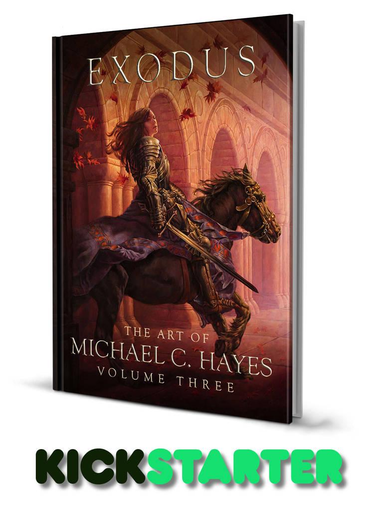 Exodus: The Art of Michael C. Hayes Volume Three