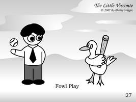 Little Visconte: Fowl Play by masterxodin