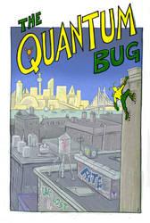 The Quantum Bug by crackwalker