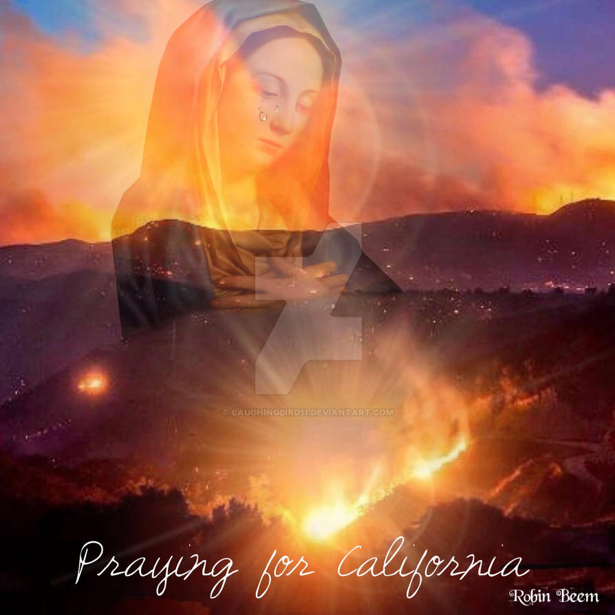 Prayers for California by Laughingbird11