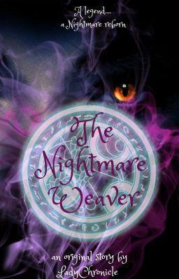 The Nightmare Weaver