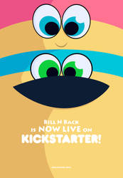 Bill N Back NOW LIVE on Kickstarter! by OlivierBrisson