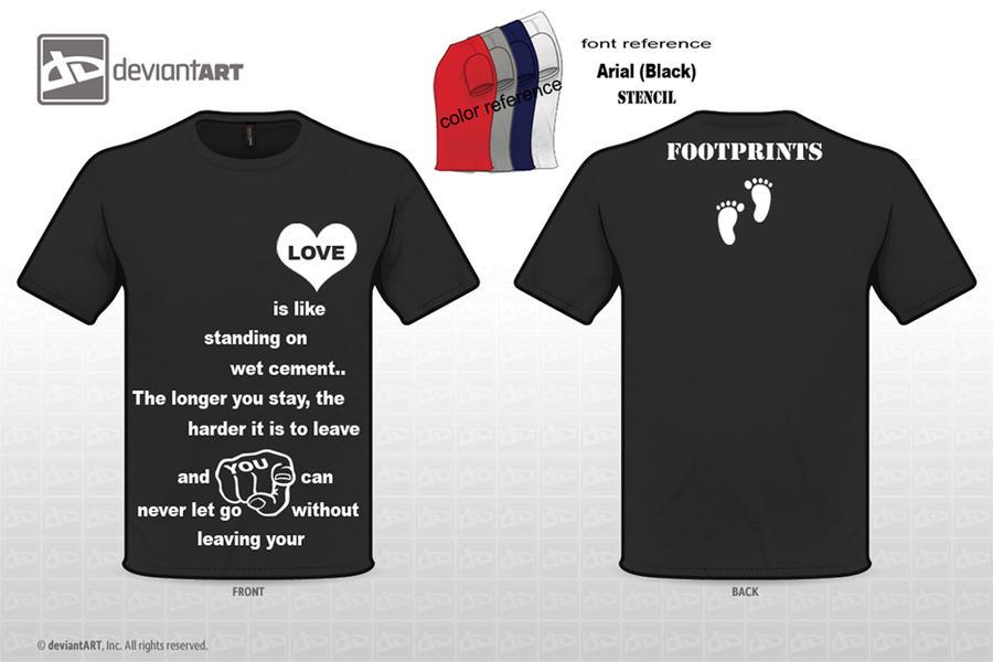 Footprints T-shirt by denpoy25