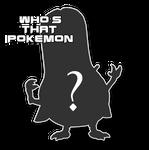 WHO'S THAT POKEMON!?! by ArmoroAndBeyond
