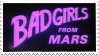 Bad Girls from Mars|Stamp by Crvyons