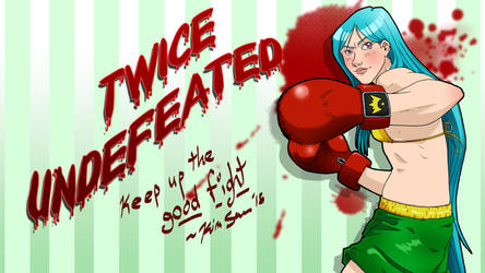 Twice Undefeated by Maqqy96