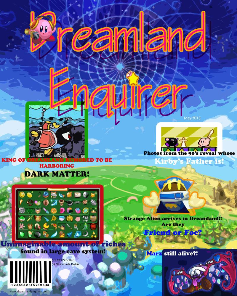 Dreamland Enquirer by DeadMatter2012