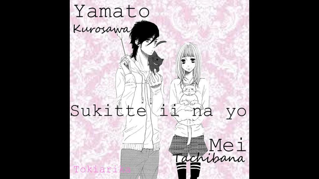Yamato x Mei (Sukitte ii na yo) by Tokiarika