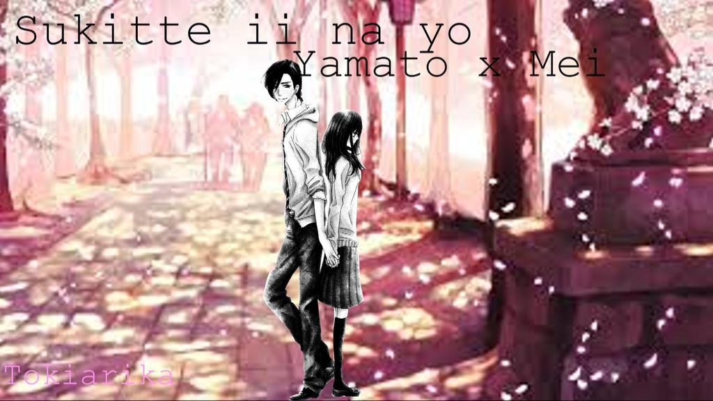 Yamato x Mei 2 (Sukitte ii na yo) by Tokiarika