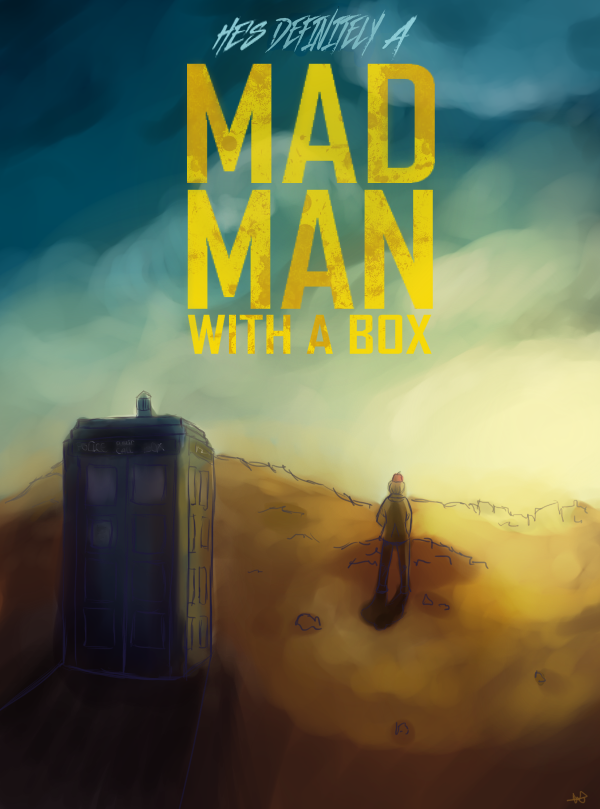 Doctor Who: Fury Road by WyllowDow