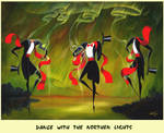 Dance with the Northern Lights