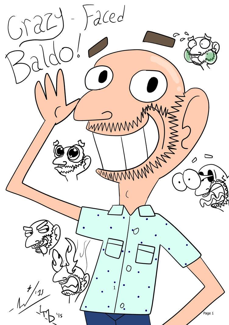 [SATURDOODLE] - Crazy-Faced Baldo! by StarmanPhantom