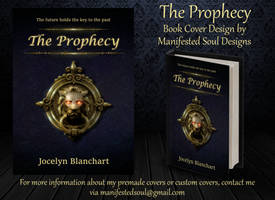 The Prophecy - Cover Design by ManifestedSoul