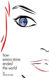 How Emma Stone Ended the World