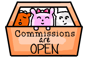 Commish Open Sign 2 by bunniicake