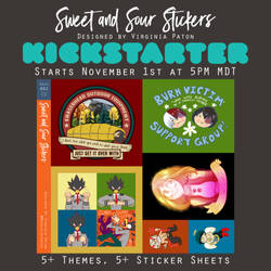 Sweet and Sour Stickers KICKSTARTER!