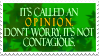It's called an Opinion. Stamp by Indy-chan