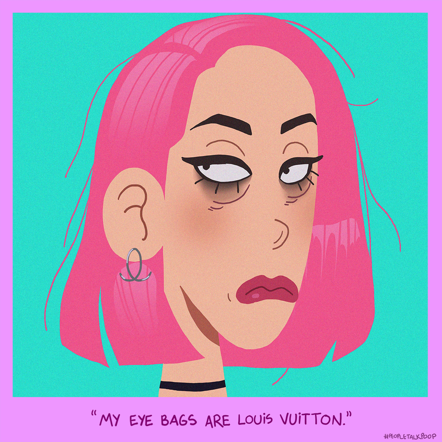 Peopletalkpoop - Louis Vuitton by chillyfranco