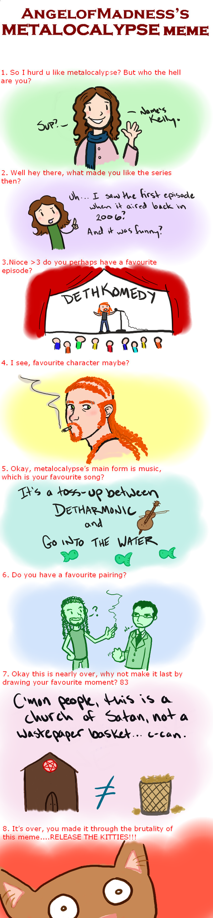 Metalocalypse Meme by KellyDawn