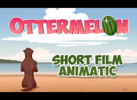 Ottermelon (SHORT FILM)