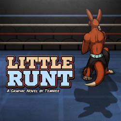 Little Runt (Graphic Novel Reveal!) by Temiree