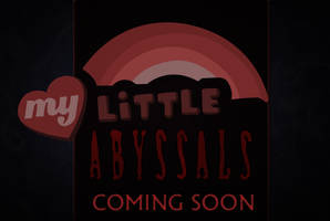 My Little Abyssals Promo