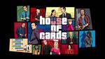 House of cards GTA mashup vector wallpaper