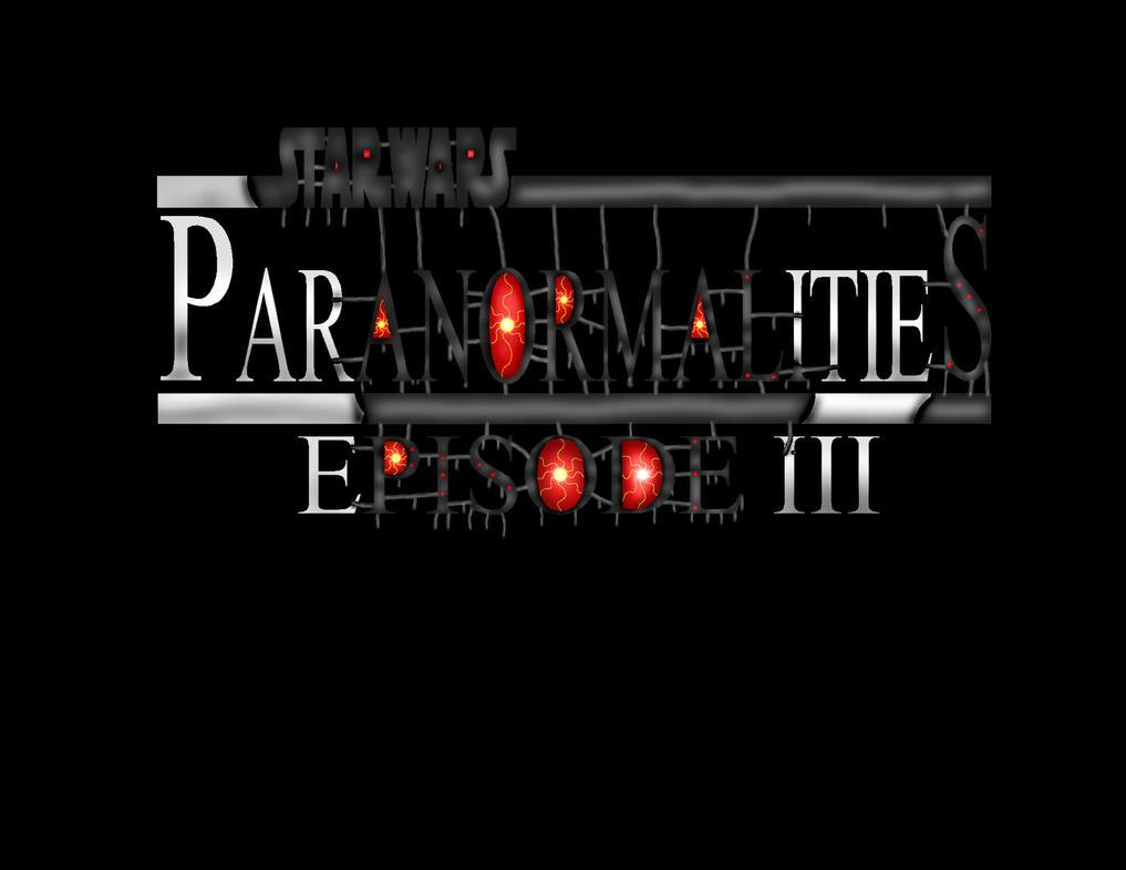 Star Wars: Paranormalities: Episode III logo by GahmahRaan